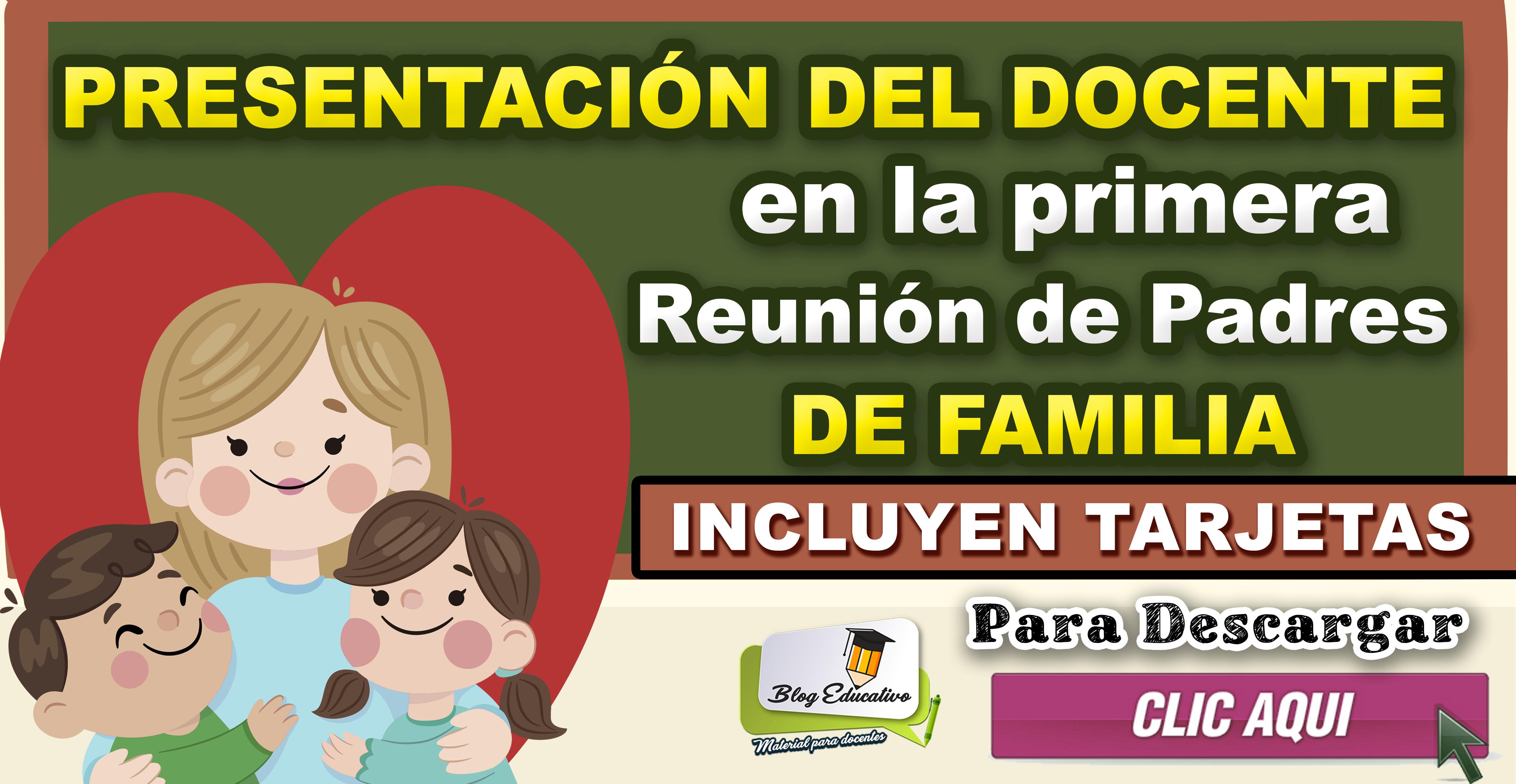 Presentación del docente en la primera reunión de padres de familia