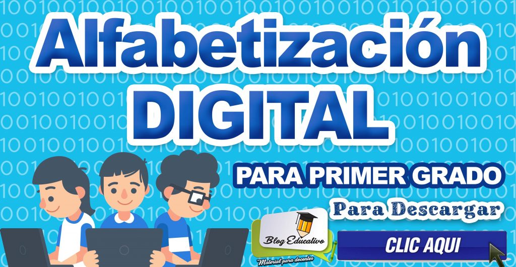 Alfabetización Digital – Para primer Grado