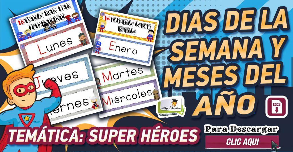 Días de la semana y meses del año – Temática de Super Héroes
