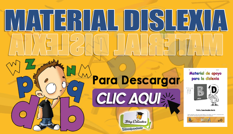 Material Practico Educativo sobre Dislexia - Blog Educativo